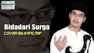Bidadari Surga Ustad jefri Cover Kang Mif - Full Lirik | Lagu Religi, Lagu Kenangan