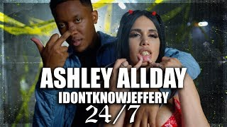 Скачать ASHLEY ALL DAY IDONTKNOWJEFFERY 24 7 OFFICIAL VIDEO