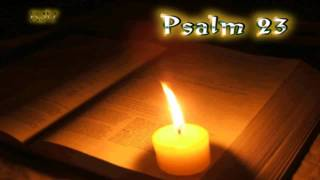 (19) Psalm 23 - Holy Bible (KJV)