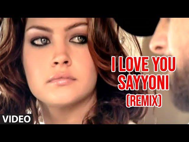 I Love You Sayyoni Video Song (Remix) Aap Ka Suroor   Himesh Reshammiya