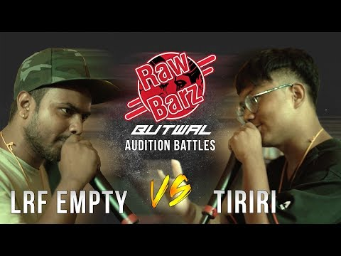 LRF Empty vs Tiriri | Raw Barz Audition Rap Battle (Butwal)