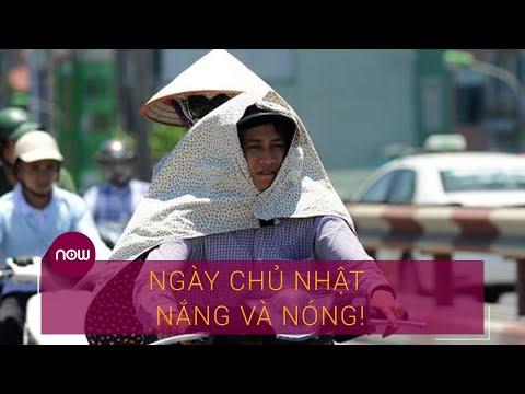 Dự báo thời tiết mới nhất 12/7: Ngày Chủ nhật nắng và nóng! | VTC Now