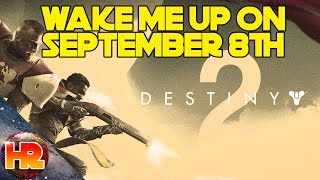 Wake Me Up on September 8th - A Tribute to Destiny 2