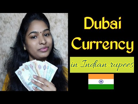 Dubai Currency explained | Value of Dirhams in Indian Rupee