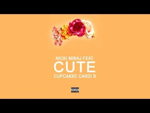 Nicki Minaj - Cute (feat. Cardi B & CupackKe) [MASHUP]