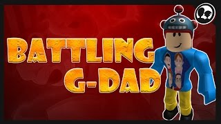 BATTLING G-DAD (G-Rated Family Gaming)!! | YouTuber Battle Series | Roblox: Pokemon Brick Bronze