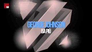 George Johnson - Ba Più