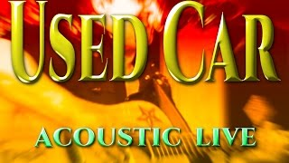 Used Car JOE BOUCHARD Solo Acoustic first performance
