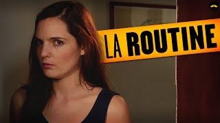 La Routine (Léa Camilleri)
