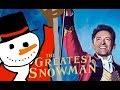 The Greatest Snowman (Greatest Showman Parody Medley)