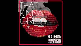 RC & The Gritz - That Kinda Girl ft. Snoop Dogg & Raheem DeVaughn
