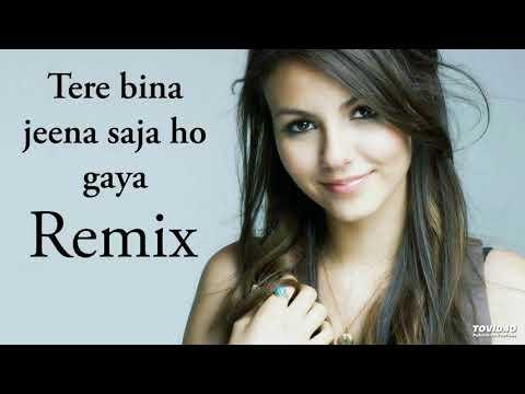 tere-bina-jeena-saza-ho-gaya-remix---तेरे-बिना-जीना-सजा-हो-गया-रीमिक्स