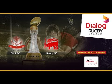 CH & FC vs Kandy SC – Dialog Rugby League 2017/18