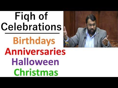 Fiqh of Celebrations - Dr. Sh. Yasir Qadhi