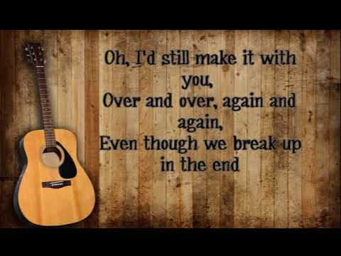 Cole Swindell - Break Up In The End lyrics