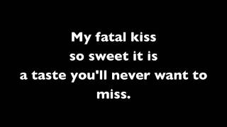 Krypteria-My Fatal Kiss (Lyrics)