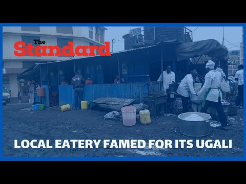 Meet owner of an eatery famed for its Ugali who cooks almost 72kgs of Ugali in a day
