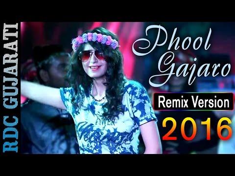 KINJAL DAVE NEW SONG 2016 | Phool Gajaro Re Maro - Remix Version | 1080p Video Song | ROCK REMIX |