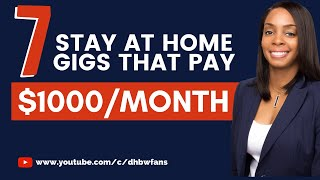 7 Legit Stay at Home Gigs That Pay $1,000 Per Month Online