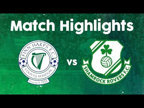 Match Highlights | Finn Harps 0-2 Shamrock Rovers | 30 April 2021