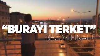 BURAYI TERKET 1x4: SEZON FİNALİ! Dünyanın En Saçma Dizisi