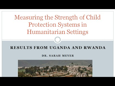 Measuring the Strength of Child Protection Systems in Humanitarian Settings