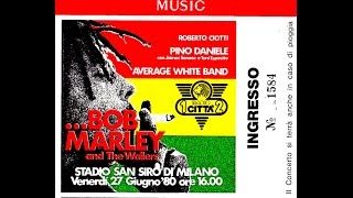 Bob Marley & The Wailers - Live at San Siro Stadium, Milan, Italy (27 June 1980)