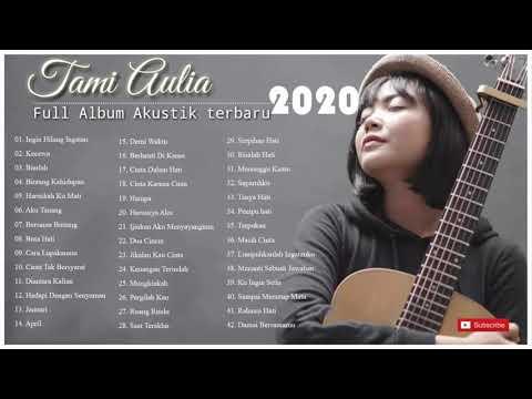 tami-aulia-full-album-terbaru-2020-tanpa-iklan-!-(42-cover-lagu-terpopuler-terbaik-)