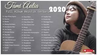 Tami Aulia Full Album Terbaru 2020 Tanpa Iklan 42 Cover Lagu Terpopuler Terbaik MP3