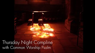 Thursday Night Prayer from the Tring Team Parish CW Psalm