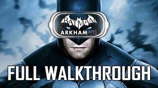 Batman Arkham VR Walkthrough – FULL GAME (PSVR PS4 Let's Play Commentary)