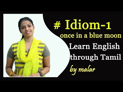 Today's Idiom # 1 -  Learn English with Kaizen through Tamil