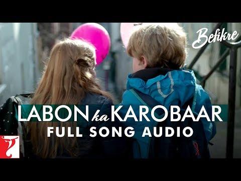 Audio: Labon Ka Karobaar | Befikre | Papon | Vishal and Shekhar