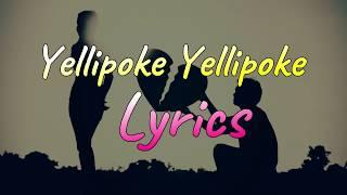 Yellipoke Yellipoke Lyrics song / YellipokeYellipoe Lyrical Video Song / Lyrics By #Saibhumimusic