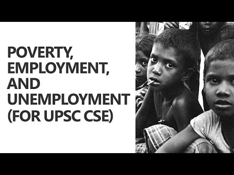 Poverty, Employment, and Unemployment Explained - Ayussh Sanghi [UPSC CSE/IAS Preparation]