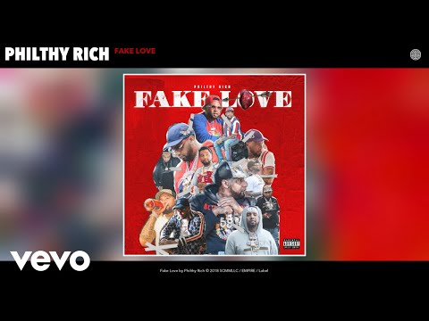 Philthy Rich - Fake Love (Audio) Mp3