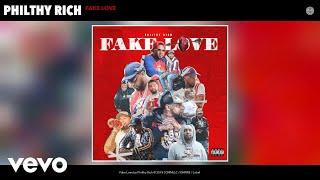 Philthy Rich - Fake Love (Audio)