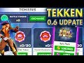 TEKKEN Update 0.6 IOS/ANDROID. New Token System, Epic Pack, LEO BOSS MODE and MUCH MORE!!!