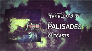 Video Palisades - The Reckoning feat. Chris Roetter of Like Moths to Flames download MP3, 3GP, MP4, WEBM, AVI, FLV Januari 2018