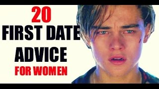20 First Date Tips For a Perfect First Date (Get Him Chasing!)