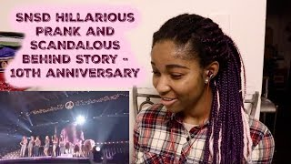 SNSD Hillarious PRANK and SCANDALOUS Behind Story - 10th anniversary [SNSD REACTION] - Stafaband