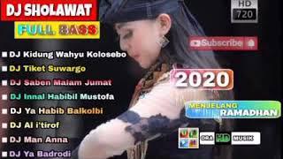 Download KUMPULAN DJ SHOLAWAT TERBAIK DAN TERBARU - TIKET SUARGO 2020 FULL BASS BIKIN HATI DAMAI TENTRAM
