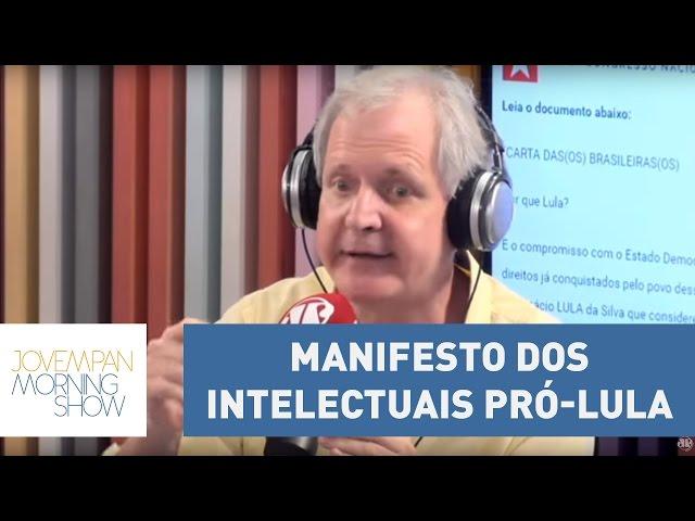 """Lembra do manifesto dos intelectuais pró-Lula? Augusto Nunes explica """"correção"""" do texto"""