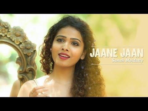Jaane Jaan Dhoondta | Sanah Moidutty