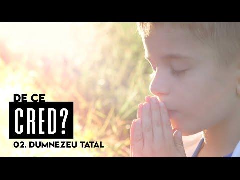 11 octombrie 2019 - De ce cred? 02. Dumnezeu Tatal. [vineri seara]