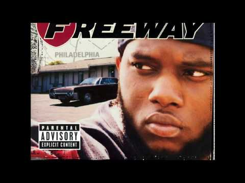Freeway - Philadelphia Freeway (Full Album)