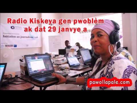 Radio Kiskey gen pwoblèm ak dat 29 janvye a