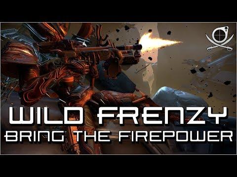 (Warframe) Wild Frenzy - Bring The Firepower! thumbnail