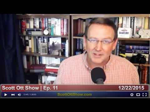 Scott Ott Show, Episode 11 | December 22, 2015