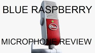 Blue Raspberry Microphone Review